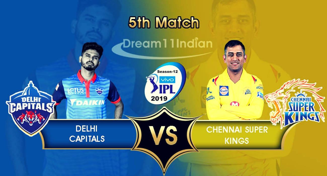 Dream 11 Fantasy Match 5: Delhi Capitals Vs Chennai Super